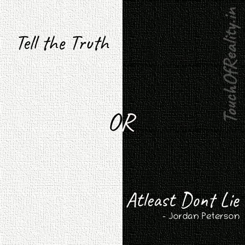 Tell the Truth OR Atleast dont lie